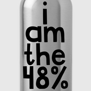 I am the 48% - Mens Tee - Water Bottle