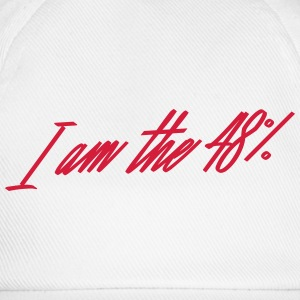 I am the 48% - Baseball Cap