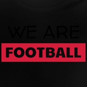 Football - Fußball - Fútbol - Calcio - Foot - Cool Shirts - Baby T-shirt