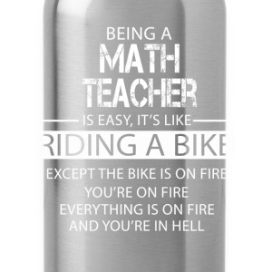 Math Teacher T-Shirts - Water Bottle