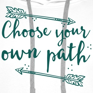choose your own path with arrow Tops - Men's Premium Hoodie
