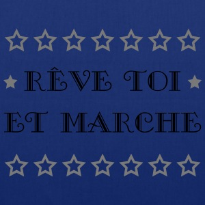 Rêve toi et marche Tee shirts - Tote Bag