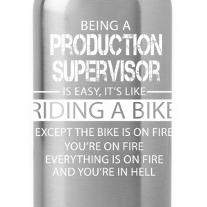Production Supervisor T-Shirts - Water Bottle