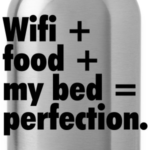 Wifi + food + my bed T-Shirts - Water Bottle