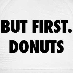 But first donuts Tee shirts - Casquette classique