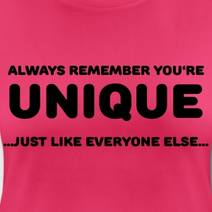 Always remember you're unique Sports wear - Women's Breathable T-Shirt