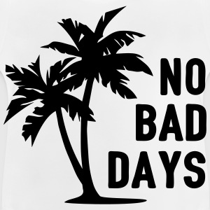 AD No Bad Days T-shirts - Baby-T-shirt