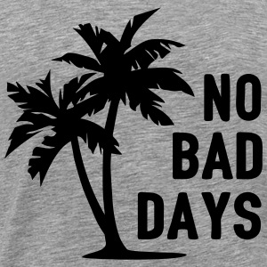 AD No Bad Days Vêtements de sport - T-shirt Premium Homme