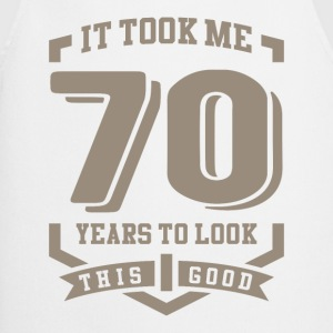 It Took Me 70 Years - Cooking Apron