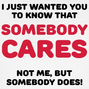 Somebody cares Tee shirts - Casquette classique