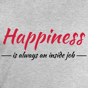 Happiness is always an inside job Tee shirts - Sweat-shirt Homme Stanley & Stella
