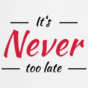 It's never too late Tee shirts - Tablier de cuisine