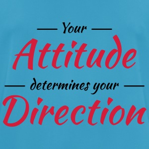 Your attitude determines your direction Sports wear - Men's Breathable T-Shirt