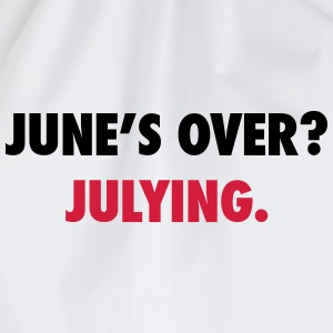 June's over? Julying T-skjorter - Gymbag