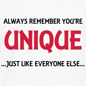 Always remember you're unique Sportbekleidung - Männer Premium Langarmshirt