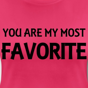 You are my most favorite Ropa deportiva - Camiseta mujer transpirable