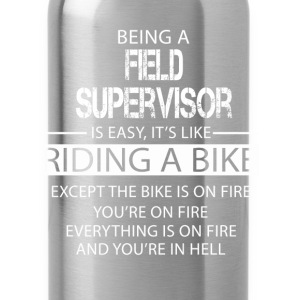 Field Supervisor T-Shirts - Water Bottle
