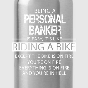 Personal Banker T-Shirts - Water Bottle