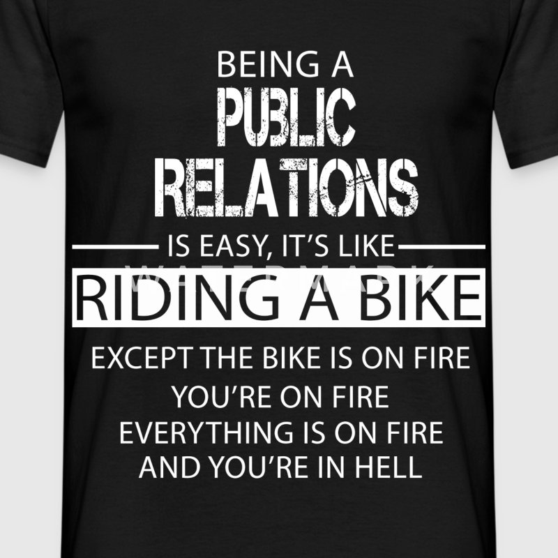 Public Relations T-Shirts - Men's T-Shirt