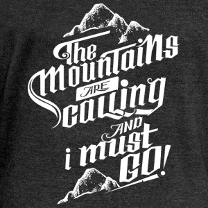 The Mountains Are Calling And I Must Go! T-Shirts - Women's Boat Neck Long Sleeve Top