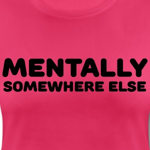 Mentally somewhere else Sportkläder - Andningsaktiv T-shirt dam