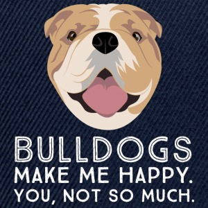 Bulldogs Make Me Happy... T-shirts - Snapbackkeps