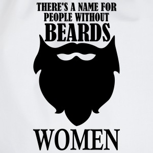 There's a name for people without beards T-Shirts - Drawstring Bag