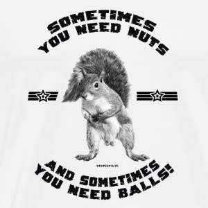 You need balls! Pullover & Hoodies - Männer Premium T-Shirt