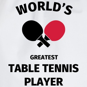 World's Greatest Table Tennis Player T-Shirts - Turnbeutel