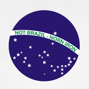 Not Brazil - Norn Iron (Brazil flag) - Baseball Cap