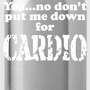 No to Cardio - Water Bottle