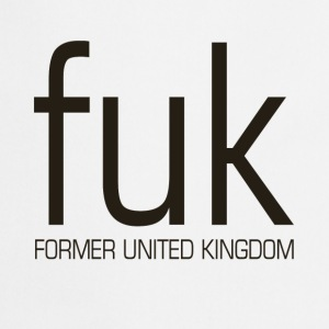 Former United Kingdom - fuk - Cooking Apron