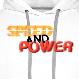 Speed and Power Motion, bold font text T-Shirts - Men's Premium Hoodie