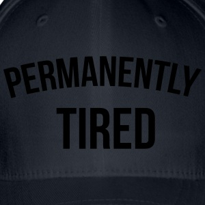 Permanently tired T-Shirts - Flexfit Baseball Cap