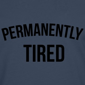 Permanently tired T-Shirts - Men's Premium Longsleeve Shirt