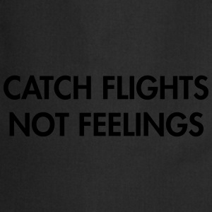 Catch flights not feeling T-skjorter - Kokkeforkle