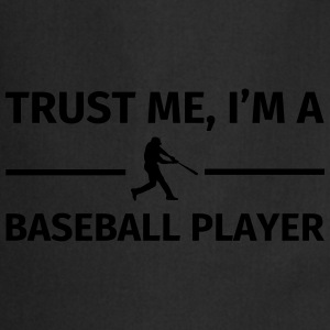 Trust Me I'm a Baseball Player Tee shirts - Tablier de cuisine