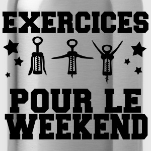 exercices pour le weekend Tee shirts - Gourde