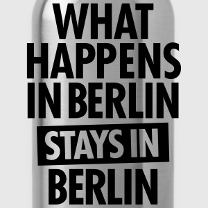 What Happens In Berlin Stays In Berlin T-shirts - Vattenflaska