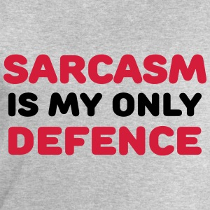 Sarcasm is my only defence T-Shirts - Men's Sweatshirt by Stanley & Stella
