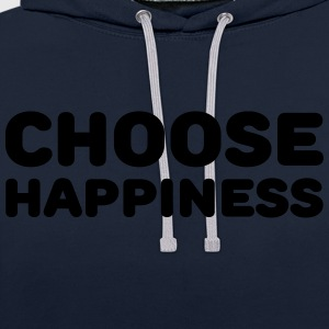 Choose happiness Sportkläder - Kontrastluvtröja