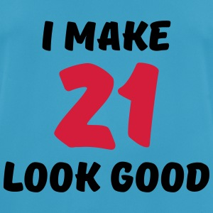 I make 21 look good Sports wear - Men's Breathable T-Shirt