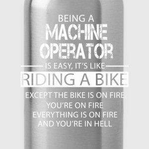 Machine Operator T-Shirts - Water Bottle