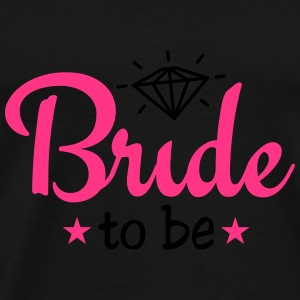 bride to be with diamond 2c Top - Maglietta Premium da uomo