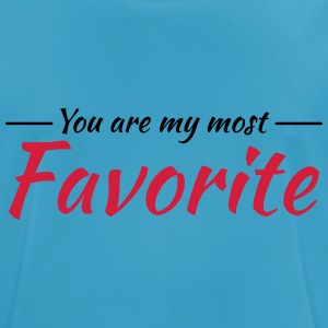 You are my most favorite Sports wear - Men's Breathable T-Shirt