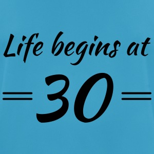 Life begins at 30 Sports wear - Men's Breathable T-Shirt