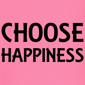 Choose happiness Sportkleding - T-shirt