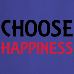 Choose happiness Urheiluvaatetus - Esiliina
