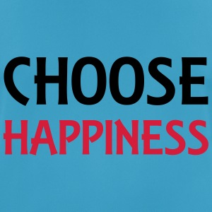 Choose happiness Sportbekleidung - Männer T-Shirt atmungsaktiv