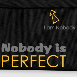 Nobody is perfect (I'm Nobody) - Sac à dos Enfant